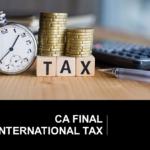 CA Final Elective paper 6C International Taxation Nov 2019