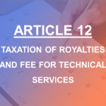 Article 12 Royalties and Fees for Technical Services