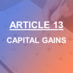 Article 13 Capital Gains