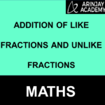 Addition of Like Fractions and Unlike Fractions