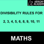 Divisibility Rules for 2, 3, 4, 5, 6, 8, 9, 10, 11 - Examples