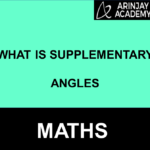 What is Supplementary Angles