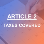 Article 2 Taxes covered