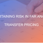 FAR Analysis in Transfer Pricing