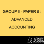 Group II - Paper 5 : Advanced Accounting