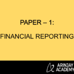 PAPER – 1: FINANCIAL REPORTING