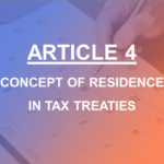 Article 4 Concept of Residence in Tax Treaties