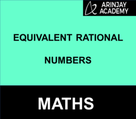 Equivalent Rational Numbers Examples Maths Arinjay Academy