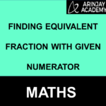 Finding Equivalent Fraction with given Numerator