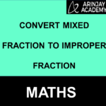 Convert Mixed Fraction to Improper Fraction