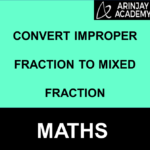 Convert Improper Fraction to Mixed Fraction