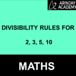 Divisibility Rules for 2, 3, 5, 10