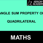 Angle Sum Property Of Quadrilateral