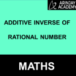 Additive Inverse of Rational Number | Property & Examples