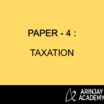 Paper - 4 : Taxation