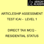 Articleship assessment test ICAI - Level 1 | Direct Tax MCQ - Residential Status