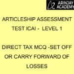 Articleship assessment test ICAI - Level 1 | Direct Tax MCQ -Set Off or Carry Forward of Losses