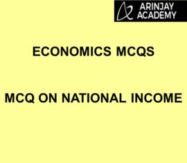 MCQ on National Income - Chapter 5 - Economics MCQs
