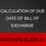 Calculation Of Due Date Of Bill Of Exchange