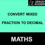 Convert Mixed Fraction to Decimal