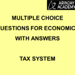 Multiple Choice Questions For Economics with Answers - Tax System