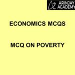 Economics MCQs - MCQ on Poverty