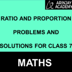 Ratio and Proportion Problems and Solutions for Class 7