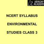 NCERT SYLLABUS ENVIRONMENTAL STUDIES CLASS 3
