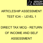 Articleship assessment test ICAI - Level 1 | Direct Tax MCQ - Return of Income and Self Assessment