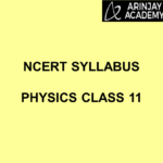 NCERT Syllabus Physics Class 11