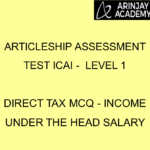 MCQs for CA Students Articleship Assessment Level 1 | Income Under the Head Salary