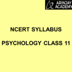 NCERT Syllabus Psychology Class 11