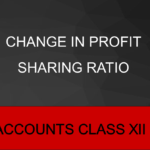 Change in profit sharing ratio
