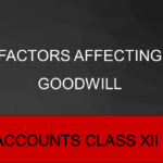 Factors affecting Goodwill