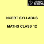 NCERT Syllabus Maths Class 12