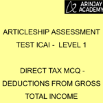 Articleship assessment test ICAI - Level 1 | Direct Tax MCQ - Deductions from Gross Total Income