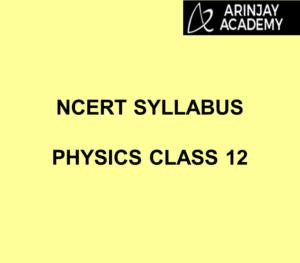 CBSE Syllabus | NCERT Syllabus | Physics Class 12 NCERT Syllabus