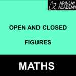 Open and Closed Figures