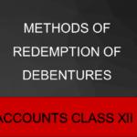 Methods of Redemption of Debentures