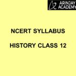 NCERT Syllabus History Class 12