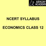 NCERT Syllabus Economics Class 12