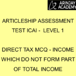 Articleship assessment test ICAI - Level 1 | Direct Tax MCQ - Income which do not form part of Total Income