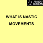 What is Nastic Movement