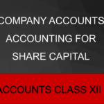 Company Accounts Accounting for Share Capital