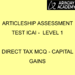 Articleship assessment test ICAI - Level 1 | Direct Tax MCQ - Capital Gains