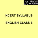NCERT Syllabus English Class 6