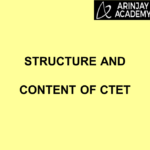 Structure And Content Of CTET