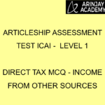 Articleship assessment test ICAI - Level 1 | Direct Tax MCQ - Income from Other Sources