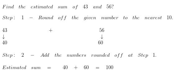 Estimate the sum to the nearest 10