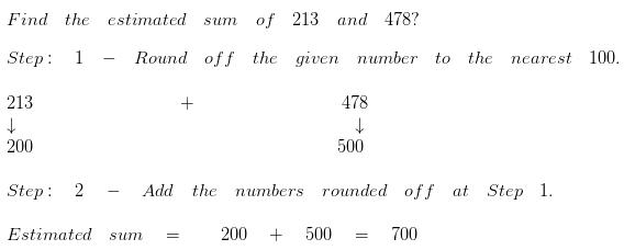 Estimate the sum to the nearest 100